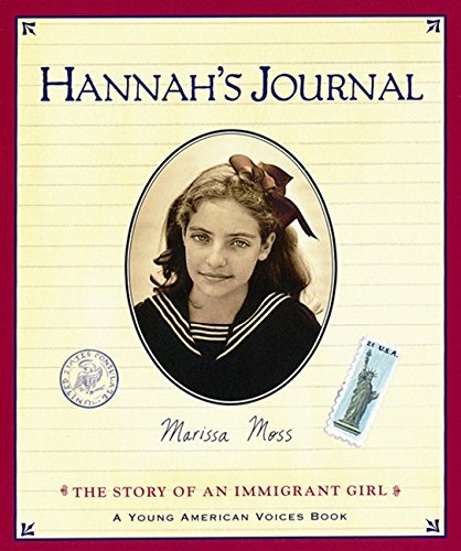 Marissa Moss Hannah's Journal The Story Of An Immigrant Girl