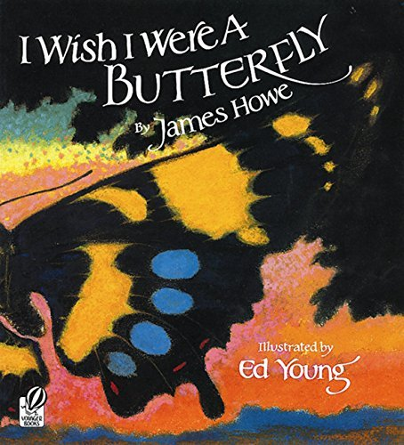 James Howe I Wish I Were A Butterfly