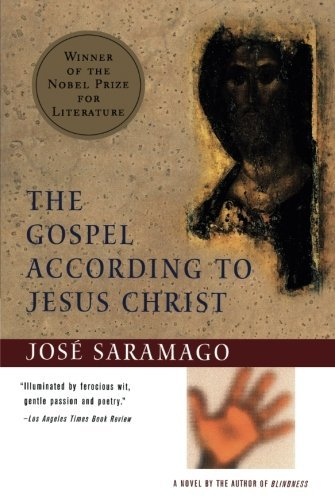 Jose Saramago The Gospel According To Jesus Christ