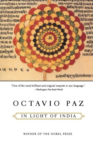 Octavio Paz In Light Of India