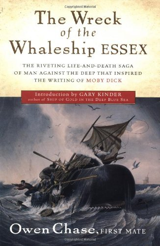 Owen Chase The Wreck Of The Whaleship Essex