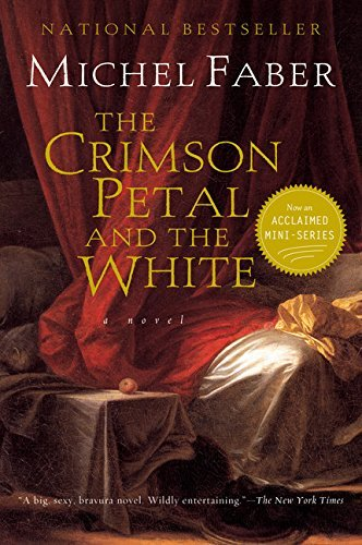Michel Faber The Crimson Petal And The White