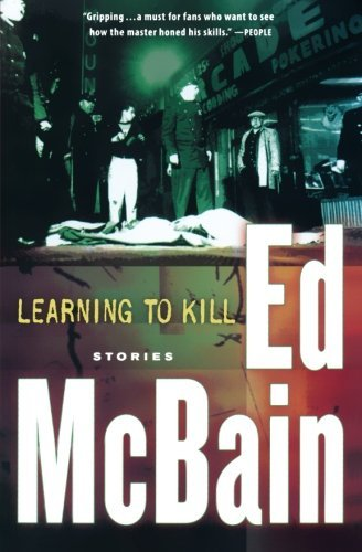 Ed Mcbain Learning To Kill Stories