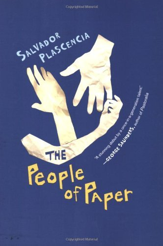 Salvador Plascencia The People Of Paper
