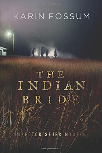 Karin Fossum The Indian Bride