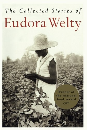 Eudora Welty The Collected Stories Of Eudora Welty