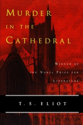 T. S. Eliot Murder In The Cathedral