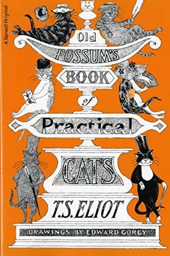 T. S. Eliot Old Possum's Book Of Practical Cats