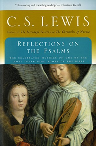 C. S. Lewis Reflections On The Psalms