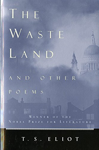 T. S. Eliot The Waste Land And Other Poems