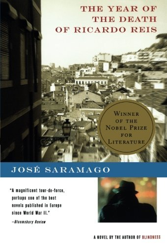 Jose Saramago The Year Of The Death Of Ricardo Reis