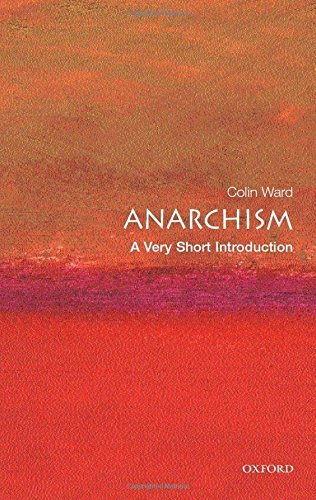 Colin Ward Anarchism A Very Short Introduction