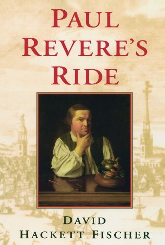 David Hackett Fischer Paul Revere's Ride Revised
