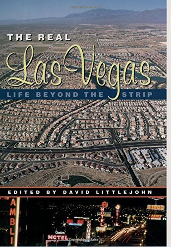 Eric Gran The Real Las Vegas Life Beyond The Strip