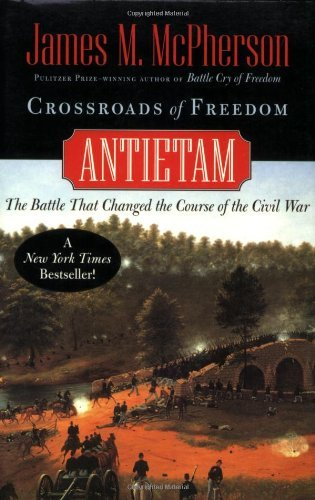 James M. Mcpherson Crossroads Of Freedom Antietam Revised