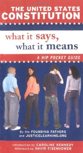Justicelearning Org The United States Constitution What It Says What It Means A Hip Pocket Guide
