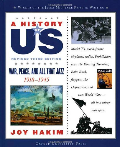 Joy Hakim War Peace And All That Jazz 1918 1945 0003 Edition;revised
