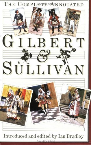 Ian Bradley The Complete Annotated Gilbert And Sullivan