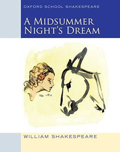 William Shakespeare A Midsummer Night's Dream