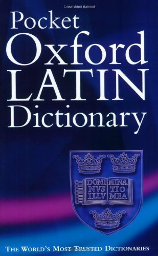James Morwood Pocket Oxford Latin Dictionary 0003 Edition;