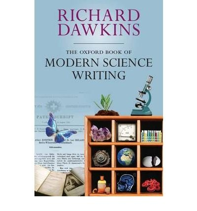 Richard Dawkins The Oxford Book Of Modern Science Writing