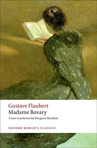 Gustave Flaubert Madame Bovary Provincial Manners