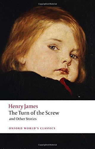 James Henry Jr. The Turn Of The Screw And Other Stories