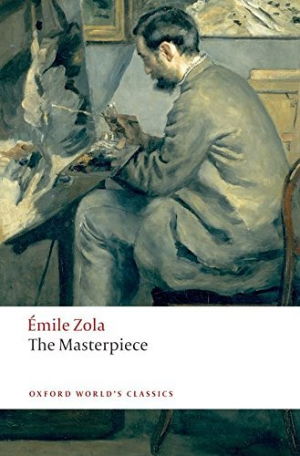 Emile Zola The Masterpiece