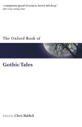 Chris Baldick The Oxford Book Of Gothic Tales