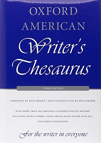 Rick Moody Oxford American Writer's Thesaurus 0003 Edition;