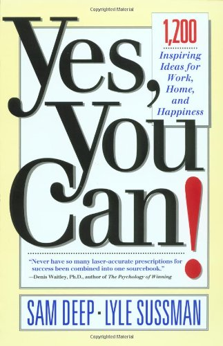 Sam Deep Yes You Can 1 200 Inspiring Ideas For Work Home And Happine