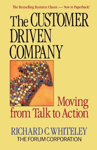 R. C. Whiteley The Customer Driven Company Revised