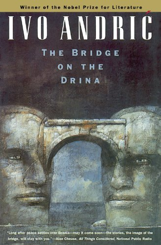 Ivo Andric The Bridge On The Drina