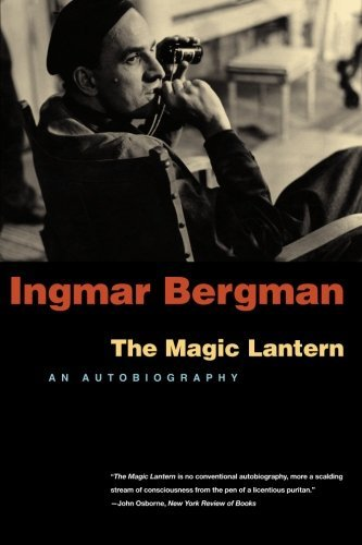 Ingmar Bergman The Magic Lantern An Autobiography
