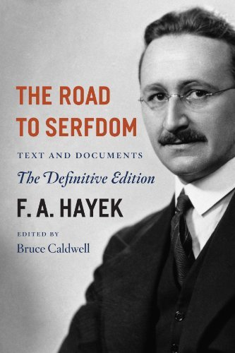F. A. Hayek The Road To Serfdom Text And Documents