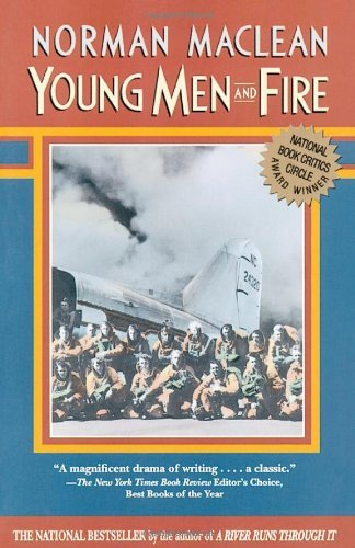 Norman Maclean Young Men & Fire