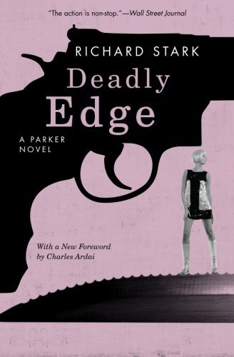 Richard Stark Deadly Edge