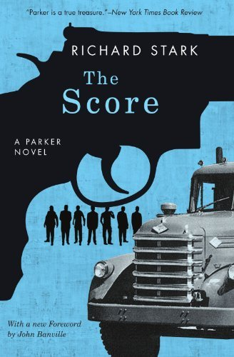 Richard Stark The Score