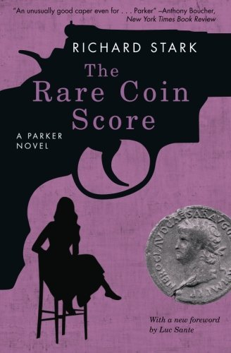 Richard Stark The Rare Coin Score A Parker Novel