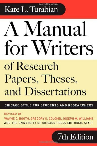 Kate L. Turabian A Manual For Writers Of Research Papers Theses A Chicago Style For Students And Researchers 0007 Edition;