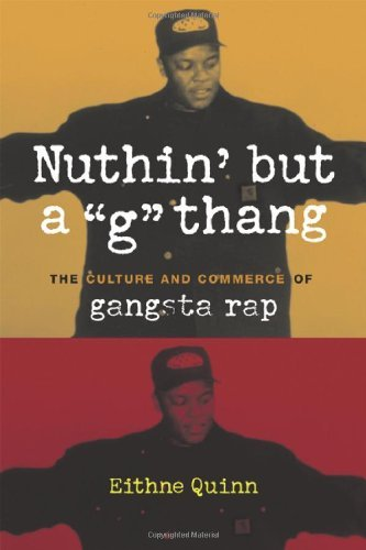 "Nuthin' But A ""g"" Thang Eithne Quinn"