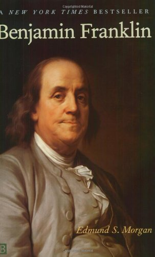 Edmund S. Morgan Benjamin Franklin