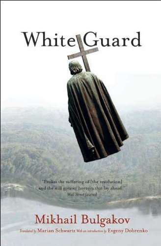 Mikhail Bulgakov White Guard