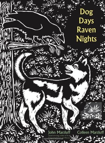 John M. Marzluff Dog Days Raven Nights