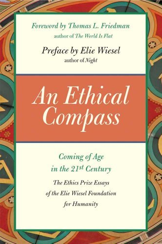 Elie Wiesel An Ethical Compass Coming Of Age In The 21st Century