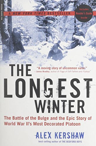 Alex Kershaw Longest Winter The The Battle Of The Bulge And The Epic Story Of Wwi