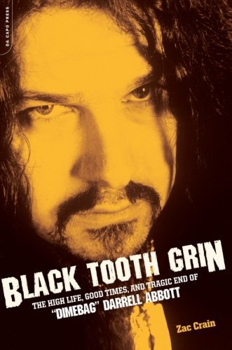 "Zac Crain Black Tooth Grin The High Life Good Times And Tragic End Of ""dim"