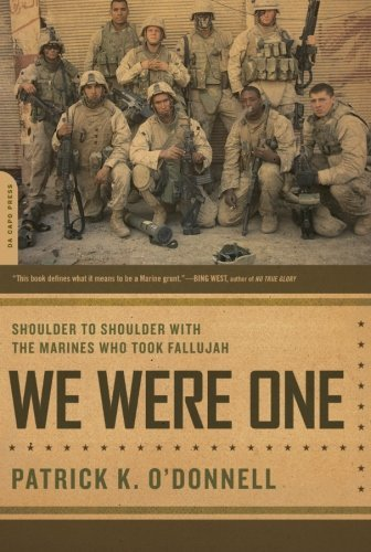 Patrick K. O'donnell We Were One Shoulder To Shoulder With The Marines Who Took Fa