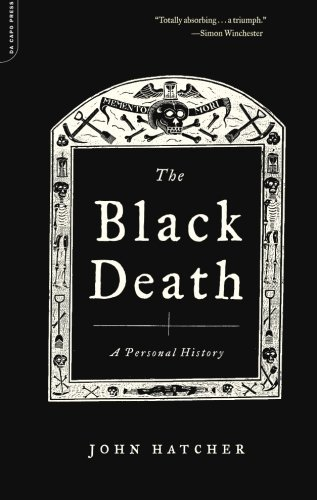 John Hatcher The Black Death A Personal History