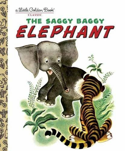 Golden Books The Saggy Baggy Elephant